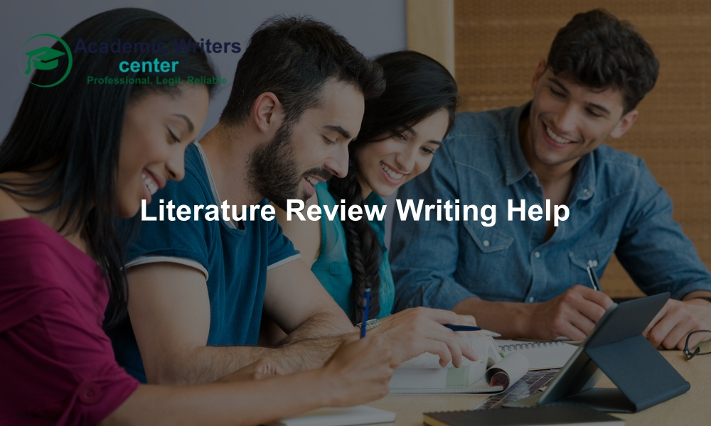 Literature Review Writing Help